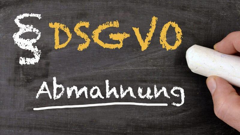 Bei Abmahnung wegen Verstoß gegen DS-GVO drohen hohe Kosten